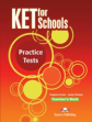 KET for Schools Practice Tests. Teacher's Book (overprinted). Книга для учителя