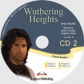 Wuthering Heights. Audio CDs CD2. Аудио CD2