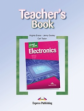 Electronics. Teacher's Book. Книга для учителя