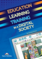 Education Learning Training in a Digital Society. Teacher's Resource Book. Книга для учителя