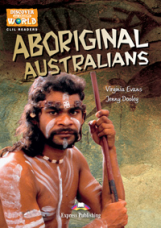 Aboriginal Australians. Reader. Книга для чтения