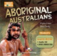Aboriginal Australians. Student's multi-ROM (Audio CD / DVD Video PAL). Аудио CD/ DVD видео/ученика