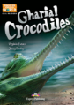 Gharial Crocodiles. Reader. Книга для чтения.