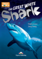 The Great White Shark. Reader. Книга для чтения