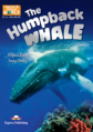 The Humpback Whale. Reader . Книга для чтения.