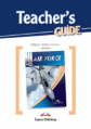 Air force  (esp) Teacher's Guide. Книга для учителя