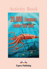 20,000 Leagues Under the Sea. Activity Book. Рабочая тетрадь