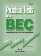 Practice Tests for the BEC Higher. With Answers. С ключами