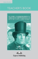 David Copperfield. Teacher's Book. Книга для учителя