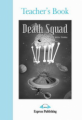 Death Squad. Teacher's Book. Книга для учителя