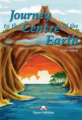 Journey to the Centre of the Earth. Reader. Книга для чтения
