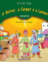 A Mirror, a Carpet & a Lemon. Pupil's Book. Учебник