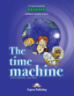 The Time Machine. Reader. (Illustrated). Книга для чтения