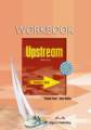 Upstream. B1+. Intermediate. Workbook. Рабочая тетрадь