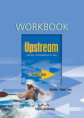 Upstream. B2+. Upper Intermediate. Workbook. Рабочая тетрадь