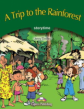 A Trip to the Rainforest. Pupil's Book. Учебник