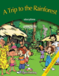 A Trip to the Rainforest. Teacher's Edition. Издание для учителя