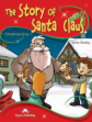 The Story of Santa Claus. Pupil's Book. Учебник