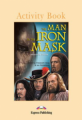 The Man in the Iron Mask. Activity Book. Рабочая тетрадь