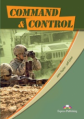 Command & Control. Students book. Учебник